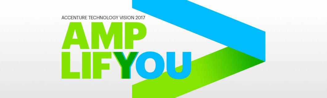 Accenture Technology Vision 2017 Forecasts A Future Of