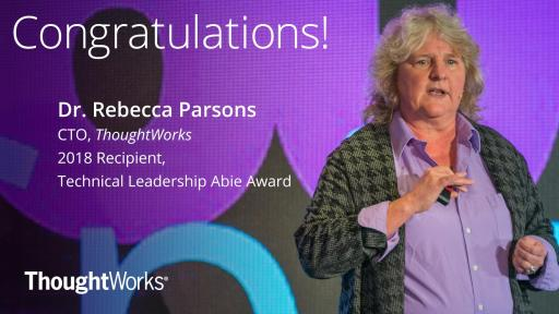 Dr. Rebecca Parsons, chief technology officer, ThoughtWorks
