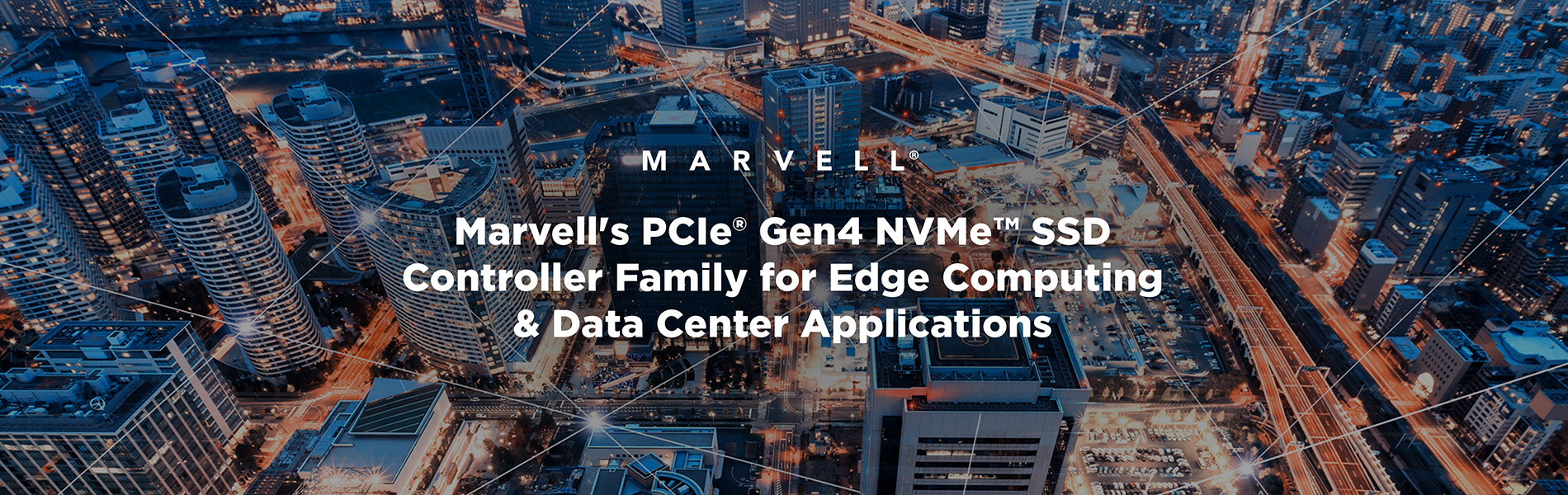 Banner that says Marvell's PCle Gen4 NVMe SSD Controller Family for Edge Computing and Data Center Applications