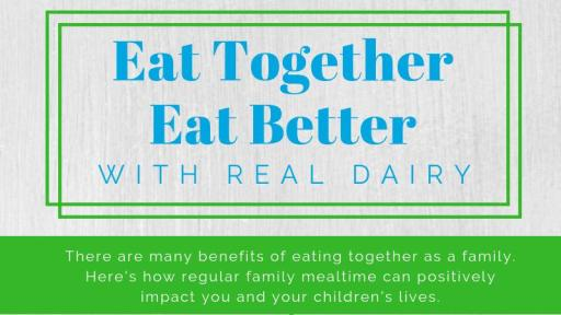 Eat Together, Eat Better with Real Dairy graphic