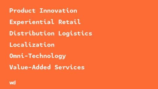 An infographic that says: Product innovation, experiential retail, distribution logistics, Localization, Omni-Technology, Value-Added Services.