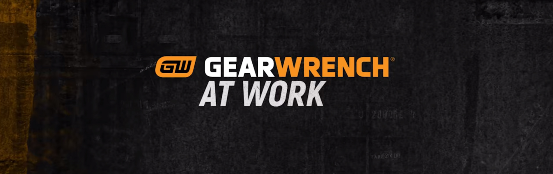 GEARWRENCH® AT WORK