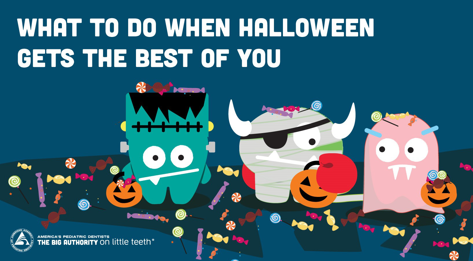 Banner that says What to do when Halloween gets the best of you, with three cartoon images of monsters.