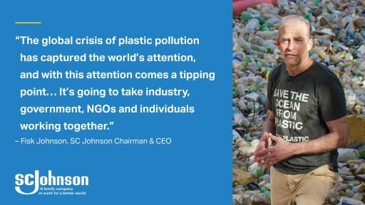 SC Johnson Chairman and CEO Fisk Johnson on the need to work together to address plastic pollution.