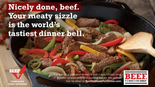 "Image of sliced beef with bell peppers and onions in a frying pan. Added words say ""Nicely done, beef. Your meaty sizzle is the world's tastiest dinner bell."""