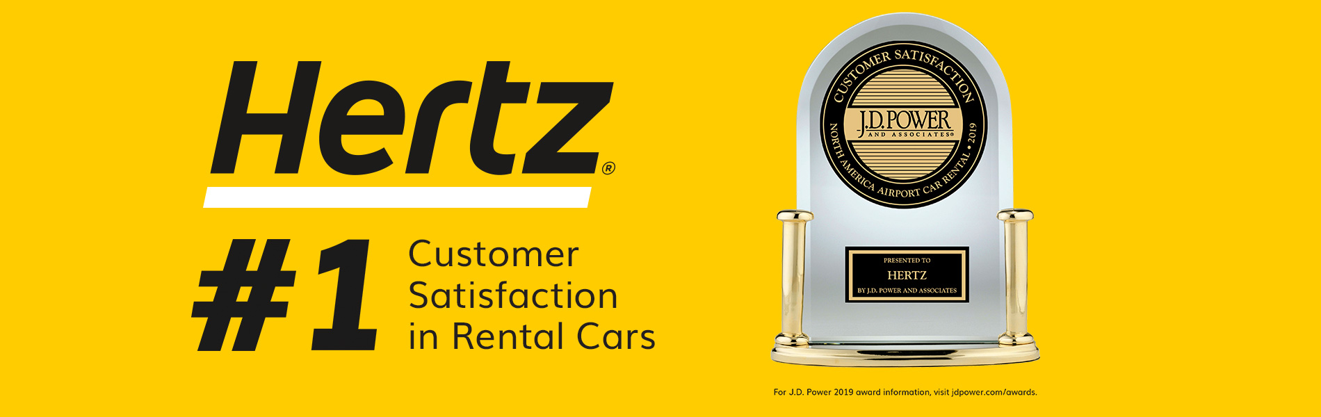 "Banner with text, ""Hertz, #1 Customer Satisfaction in Rental Cars,"" beside accompanying trophy."