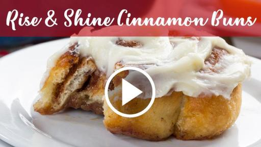 Rise & Shine Cinnamon Buns Video