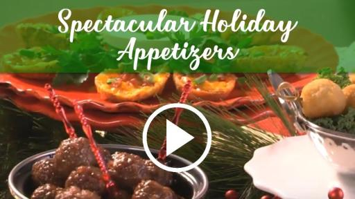 Spectacular Holiday Appetizers Video
