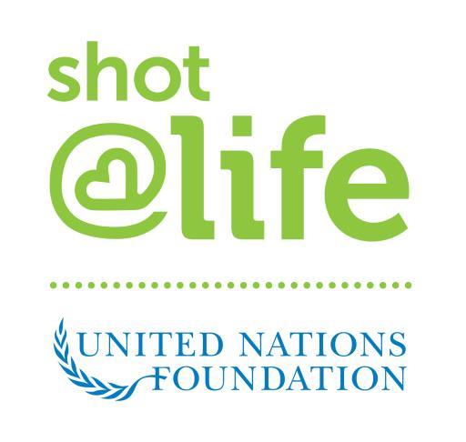 Shot@Life and UN Foundation Partnership