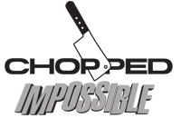 Chopped: Impossible