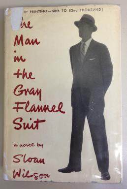 Man in the Gray Flannel Suit, Sloan Wilson, 1956