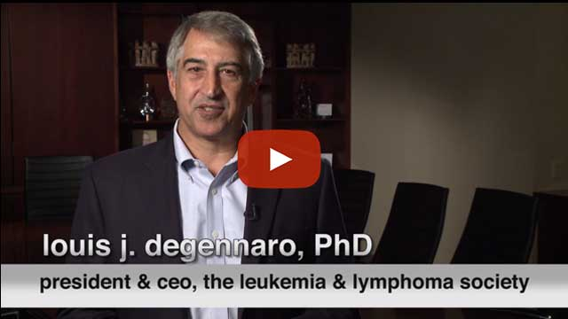 Louis DeGennaro, Ph.D., President and CEO of The Leukemia & Lymphoma Society (LLS) explains LLS's leadership role in investing in research to cure blood cancers.