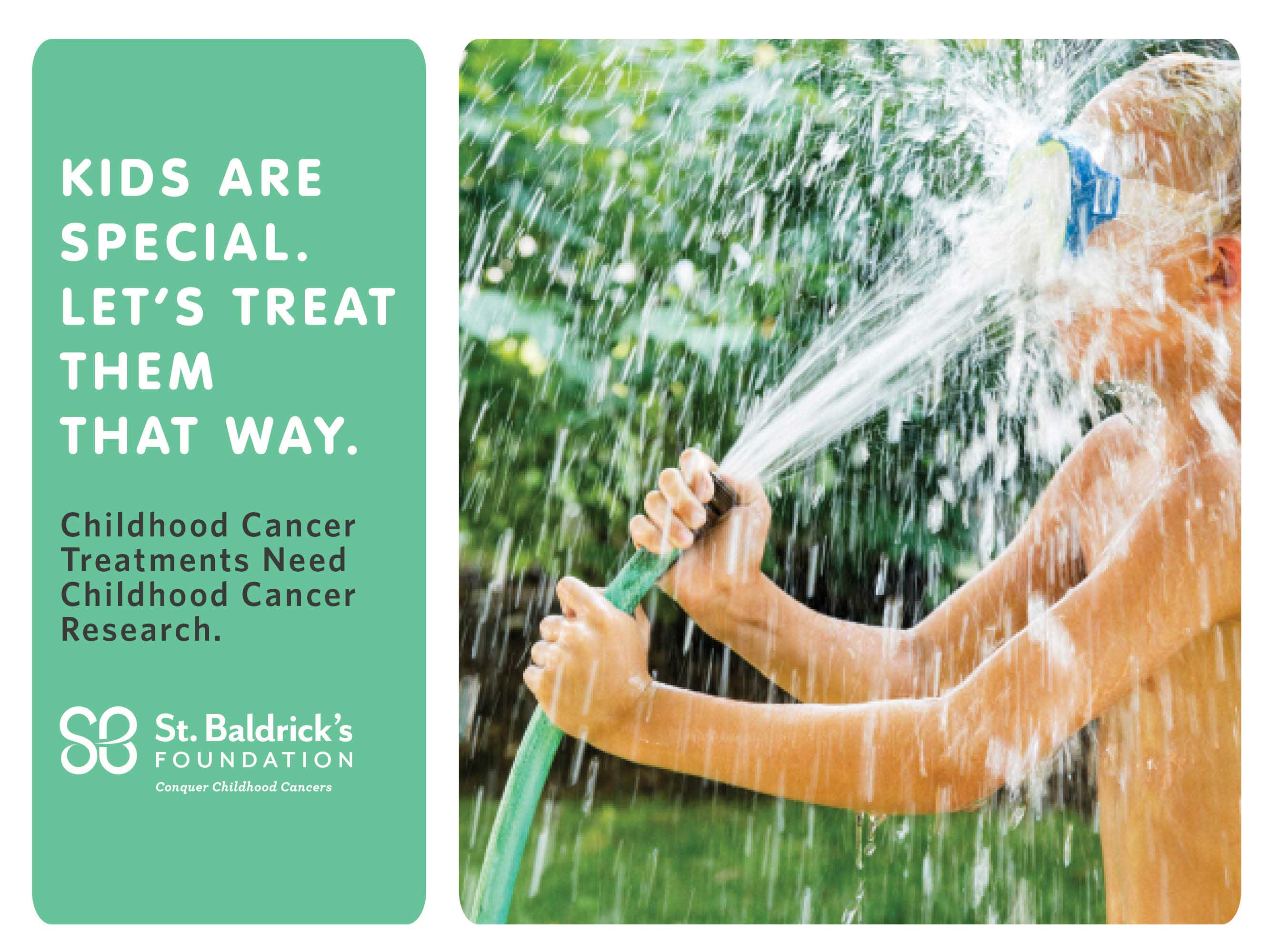 As adults we have the power to give kids happy childhoods free from cancer by helping to fund the best research worldwide. Donate today at StBaldricks.org. #KidsAreSpecial