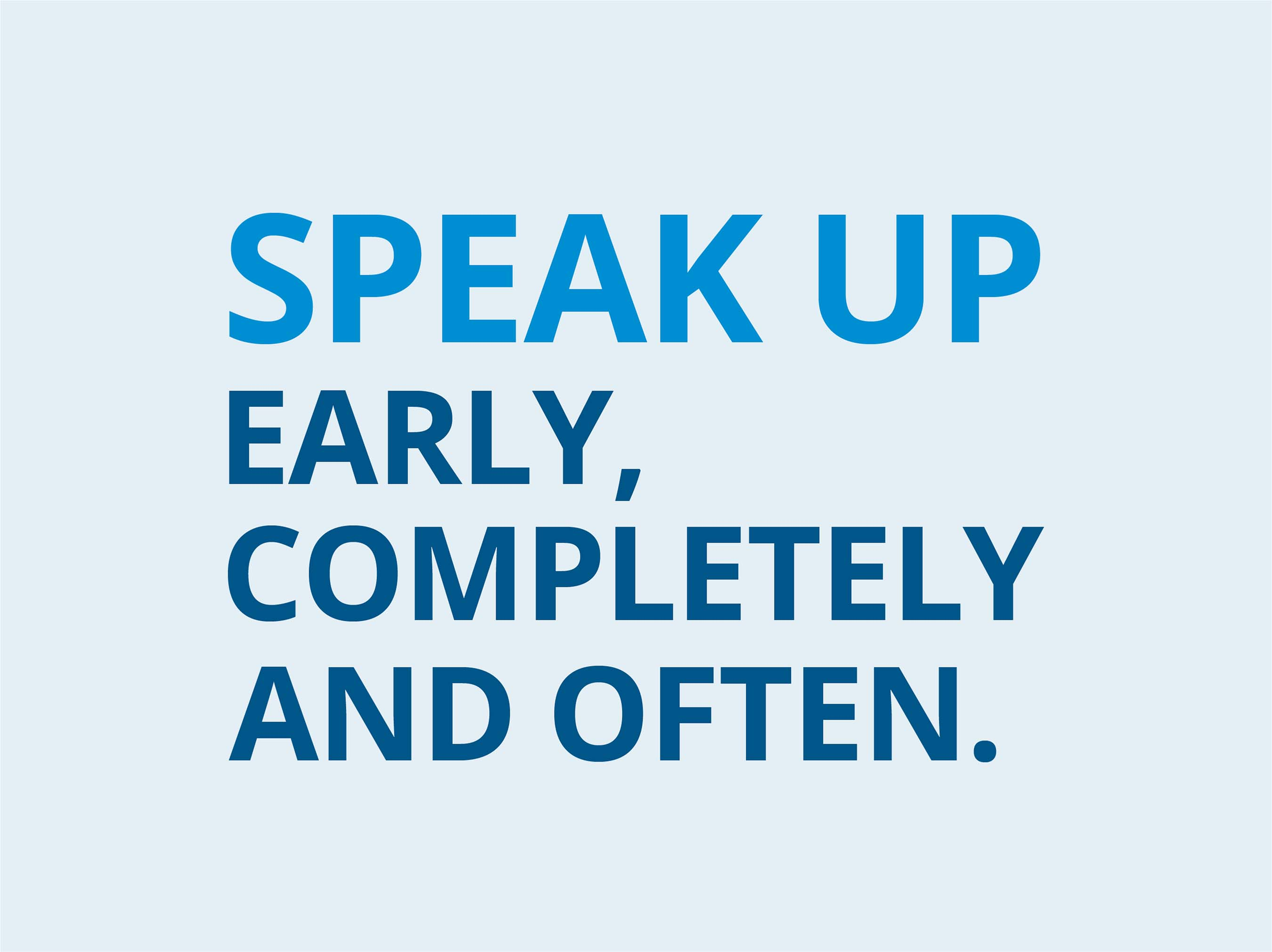 The American Gastroenterological Association (AGA) recommends three steps to improve doctor-patient communication: speak up early, completely and often