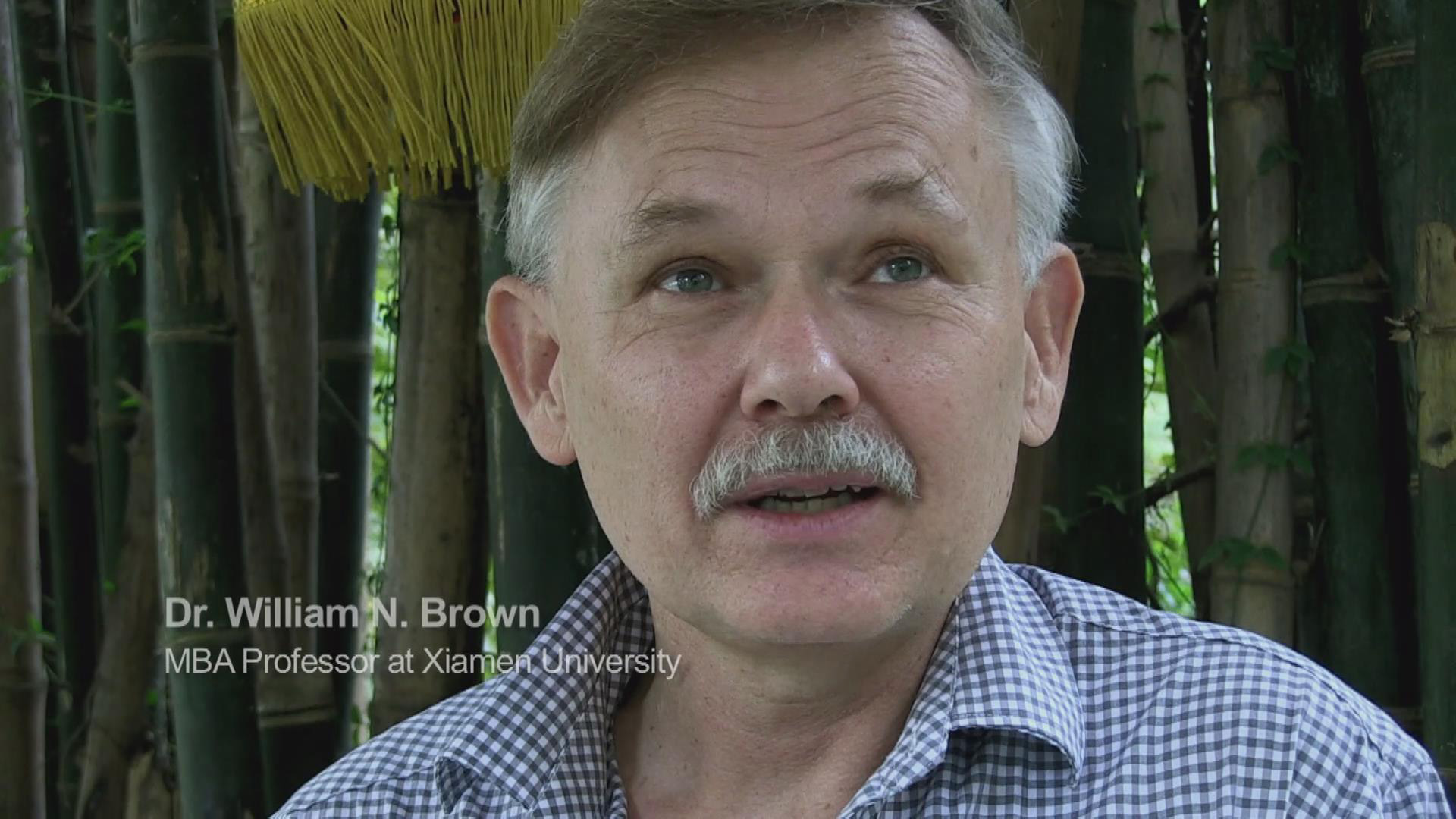 Dr William N Brown, MBA Professor at Xiamen University