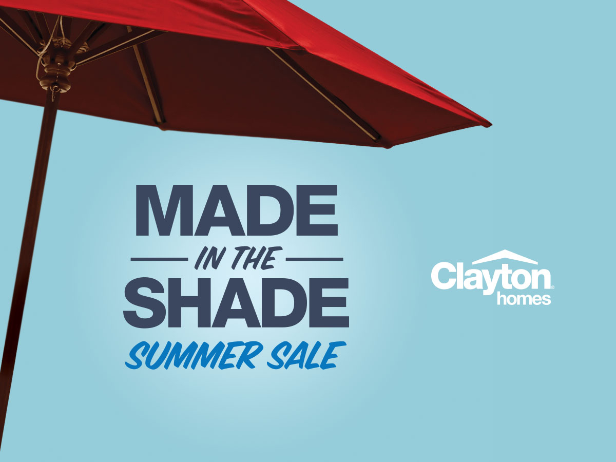 Clayton's Made In The Shade Summer Sale runs through Aug. 31, 2016.