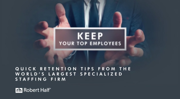 Quick Retention Tips from the World's Largest Specialized Staffing Firm