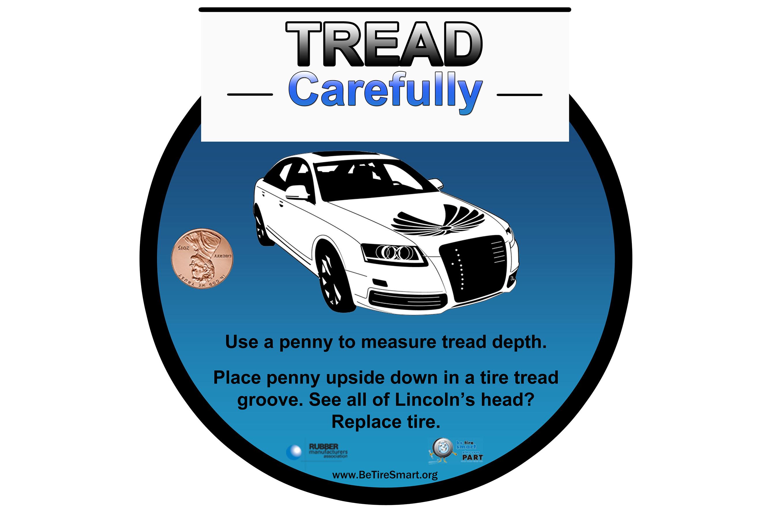 Use a penny to measure tread depth.