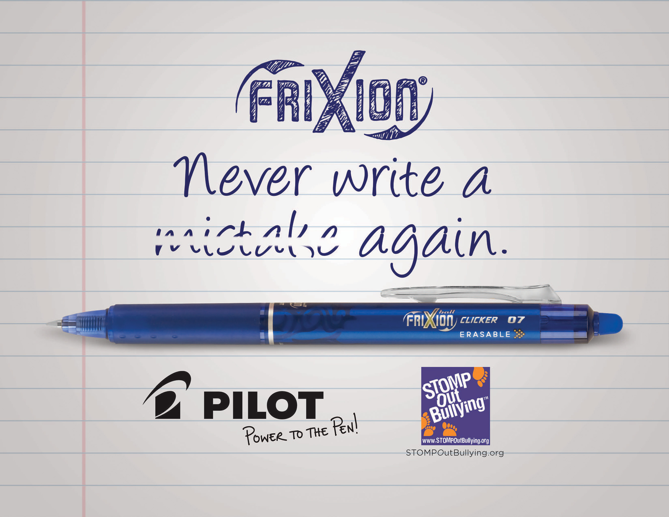 Purchase Pilot's FriXion Clicker to help 'Erase Bullying For Good' in Schools through support of STOMP Out Bullying.