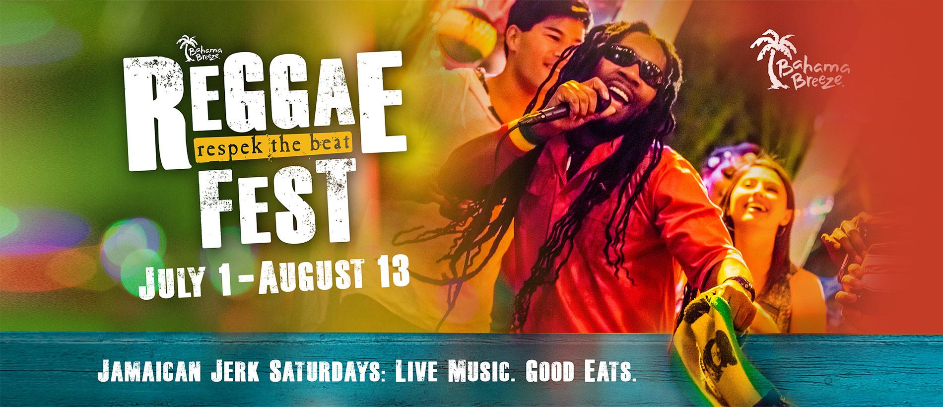 Enjoy live music, good eats & great vibes during Reggae Fest starting July 1!