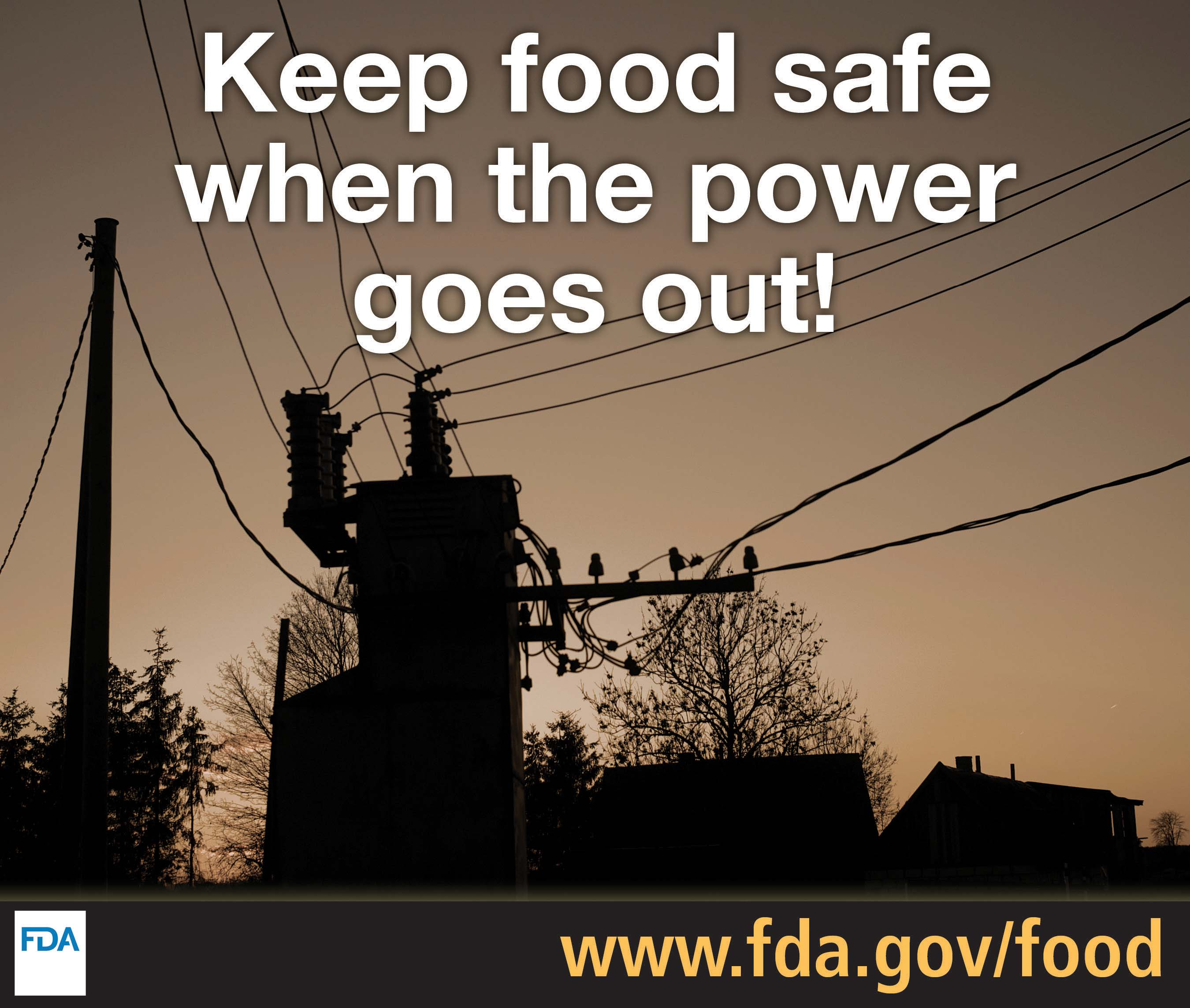 Keep food safe when the power goes out!