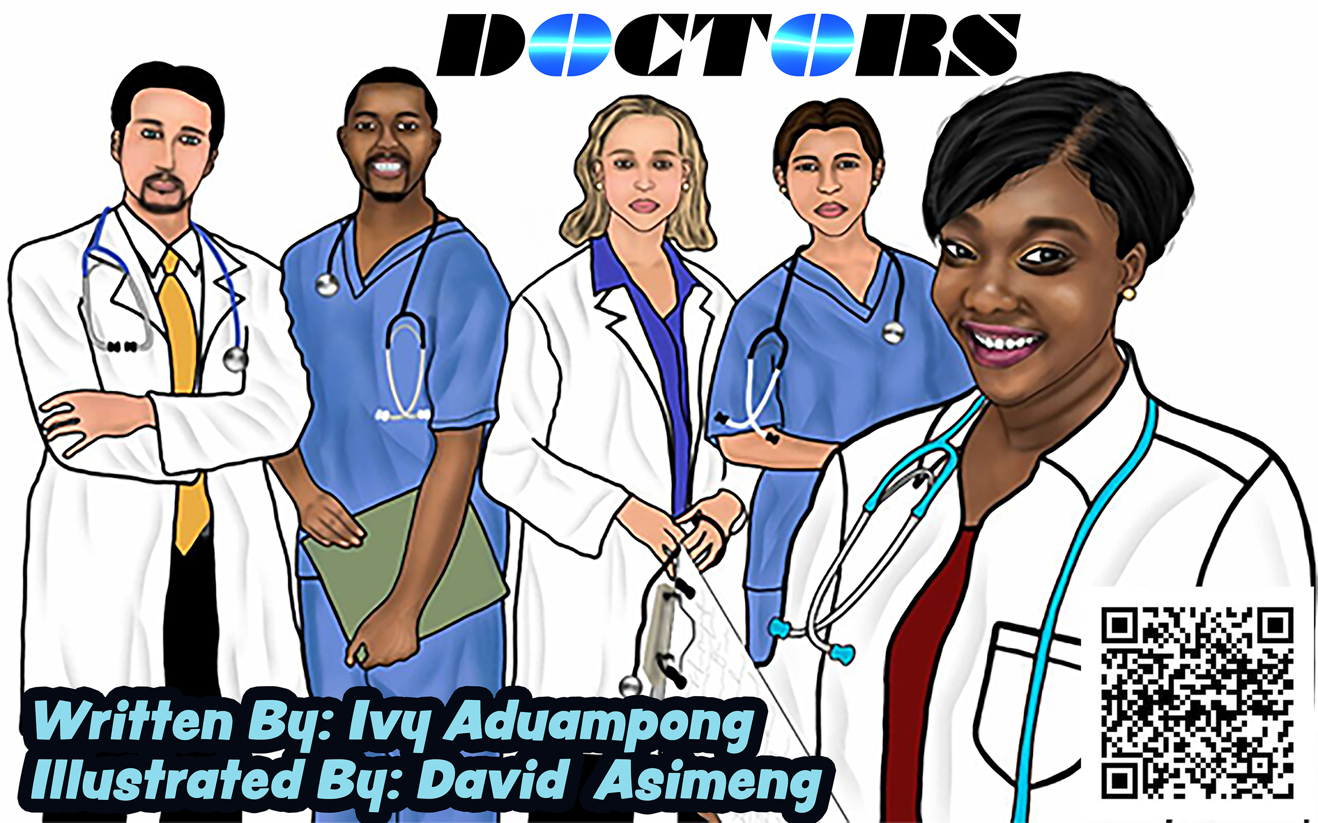 Doctors: How Doctors Work! by Ivy Aduampong and illustrated by David Asimeng, an interactive children's picture book about doctors