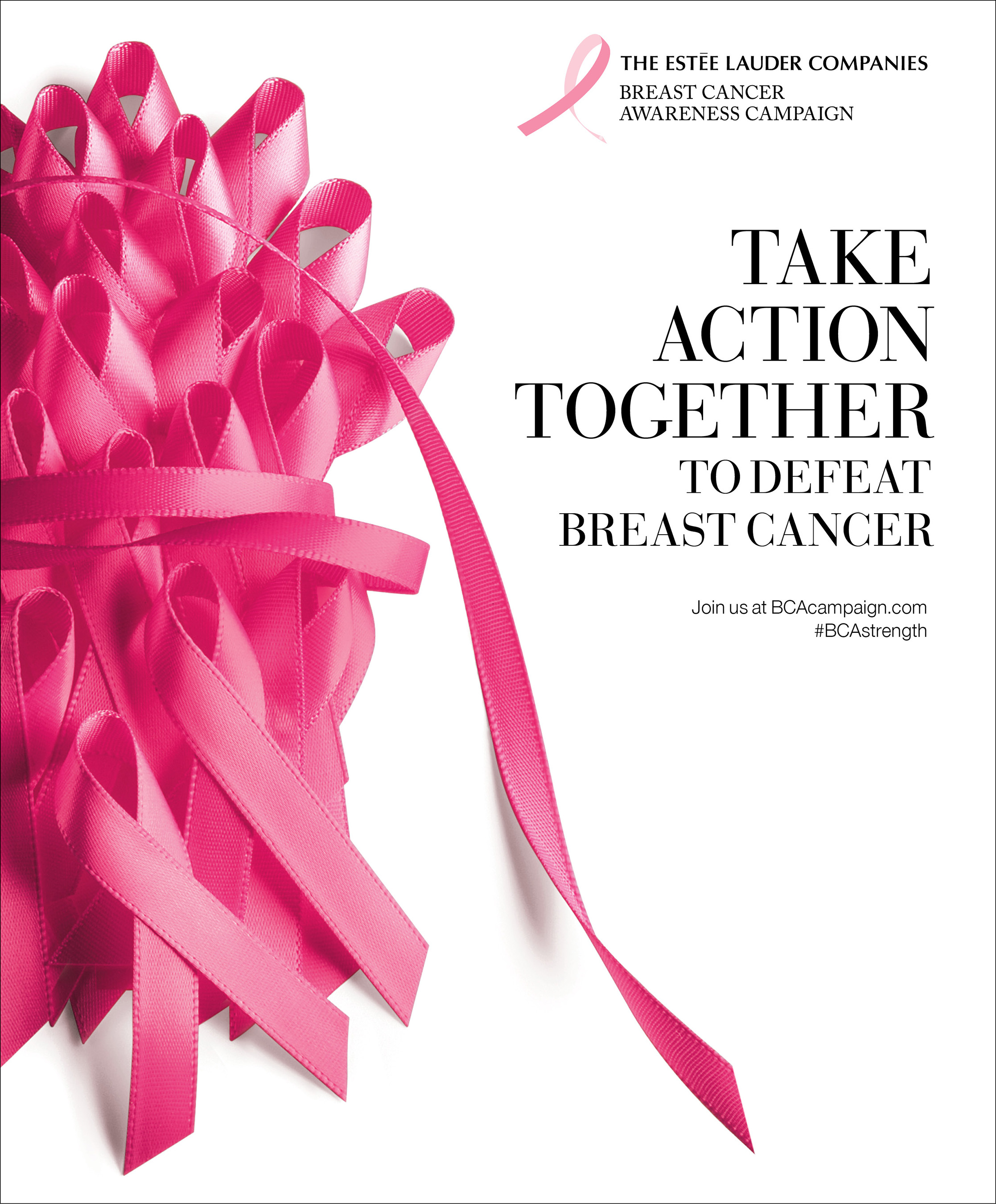 "The Estée Lauder Companies' 2016 Breast Cancer Awareness Campaign celebrates the power of global solidarity by encouraging people around the world to ""Take Action Together to Defeat Breast Cancer."""