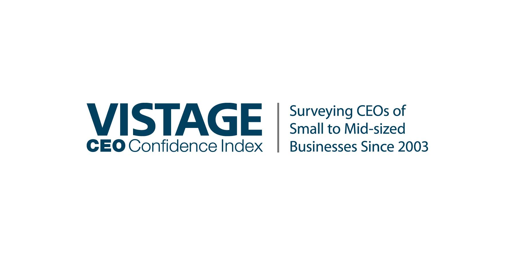 Vistage CEO Confidence Index: Surveying CEOs of Small to Mid-Sized Businesses since 2003.