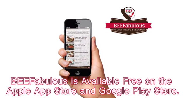 Download the BEEFabulous mobile app from the California Beef Council for recipes, videos, cooking know-how and more. Free for Apple and Android.