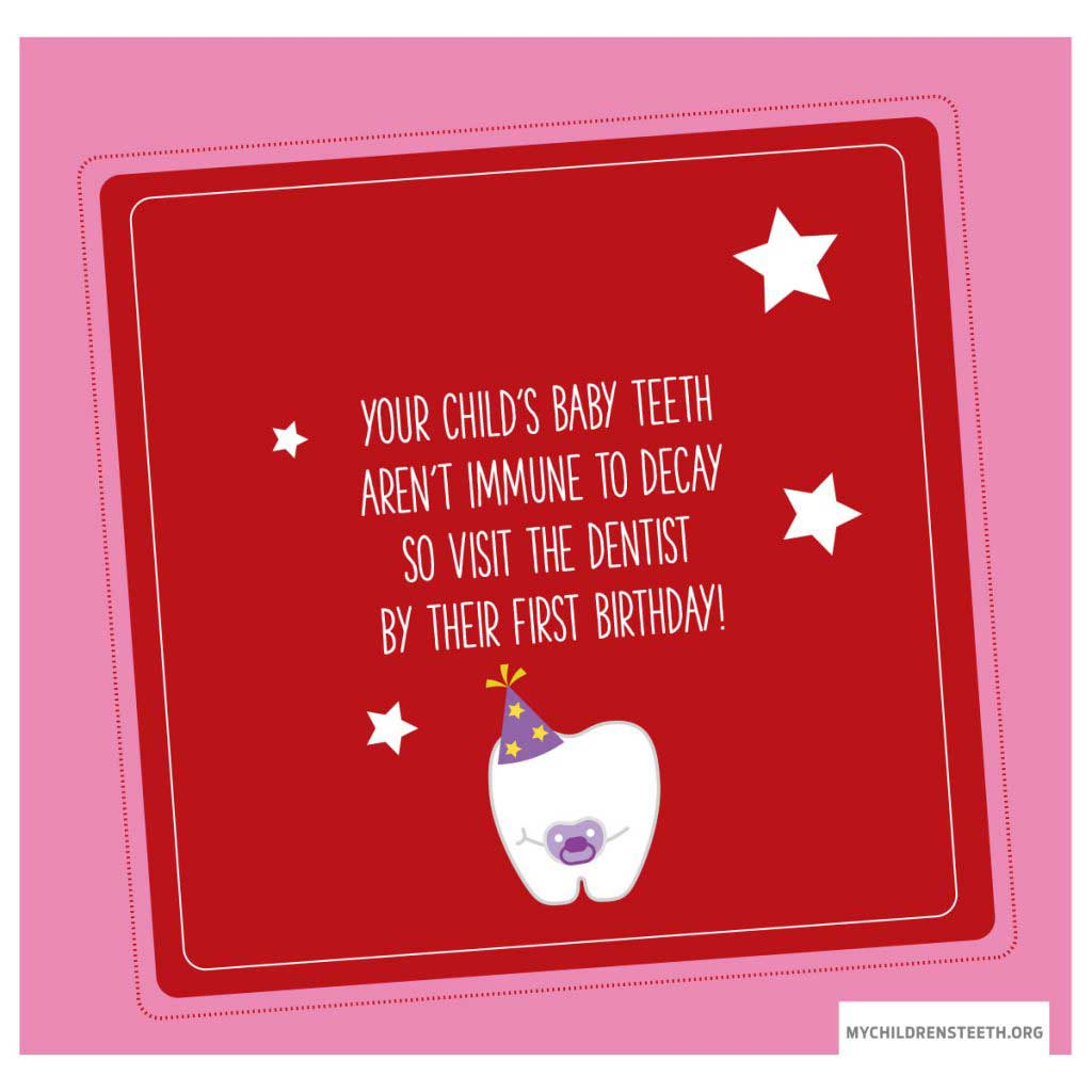 Your Child's Baby Teeth Aren't Immune To Decay So Visit The Dentist By Their First Birthday!