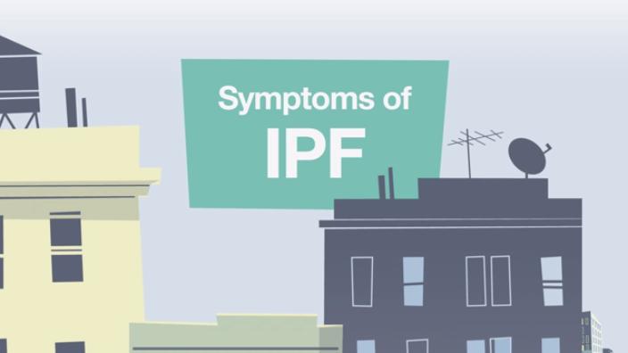 IPF: know the symptoms