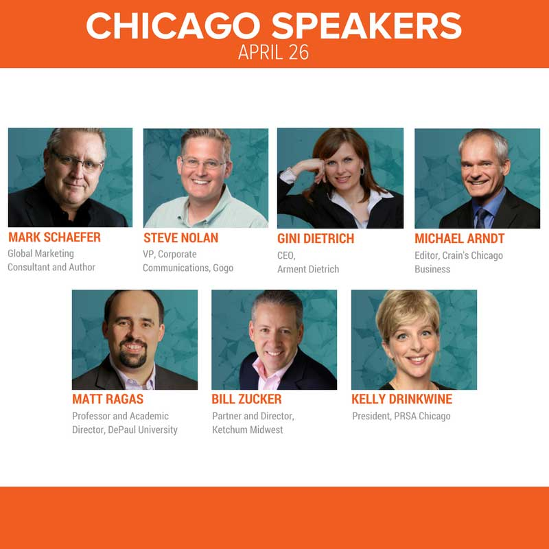 Join us in the Windy City with speakers from Gogo, Arment Dietrich, Ketchum, PRSA, DePaul University, Crain's and more
