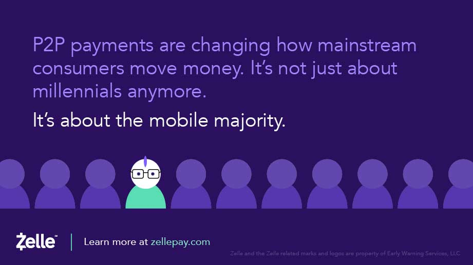 Zelle Now Live! In Mobile Banking Apps Today, a New Way to Pay
