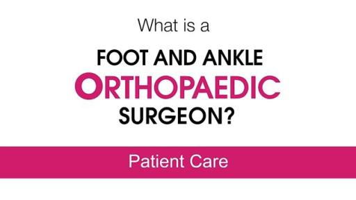 Foot and Ankle Orthopaedic Surgeons Explore the Best Treatment Options for Each Patient