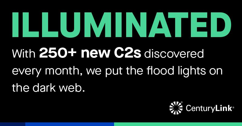 CenturyLink identifies more than 250 C2s per month.