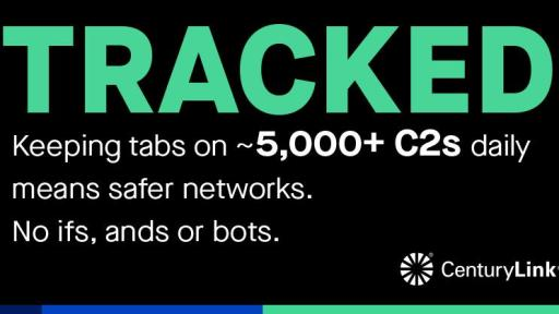 "Graphic card reading: ""TRACKED. Keeping tabs on ~5,000+ C2s daily means safer networks. No ifs, ands, or bots."""