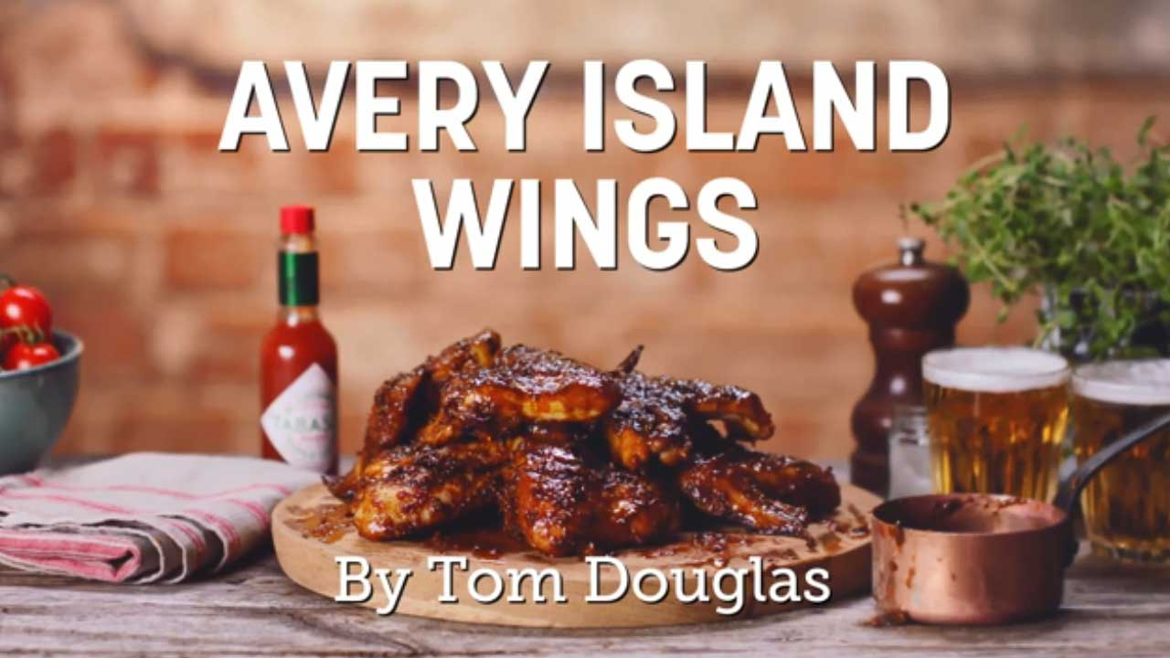 Avery Island Wings by Chef Tom Douglas