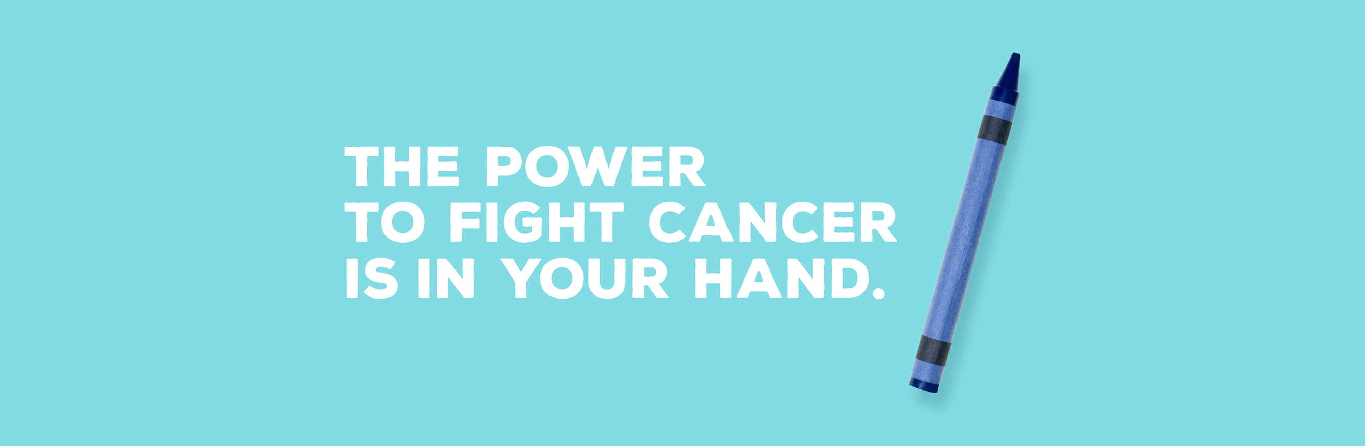 The Power to Fight Cancer is in Your Hand