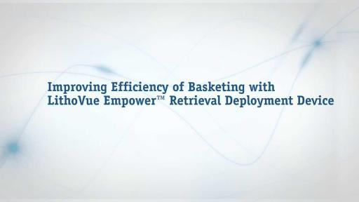 LithoVue Empower™ Retrieval Deployment Device