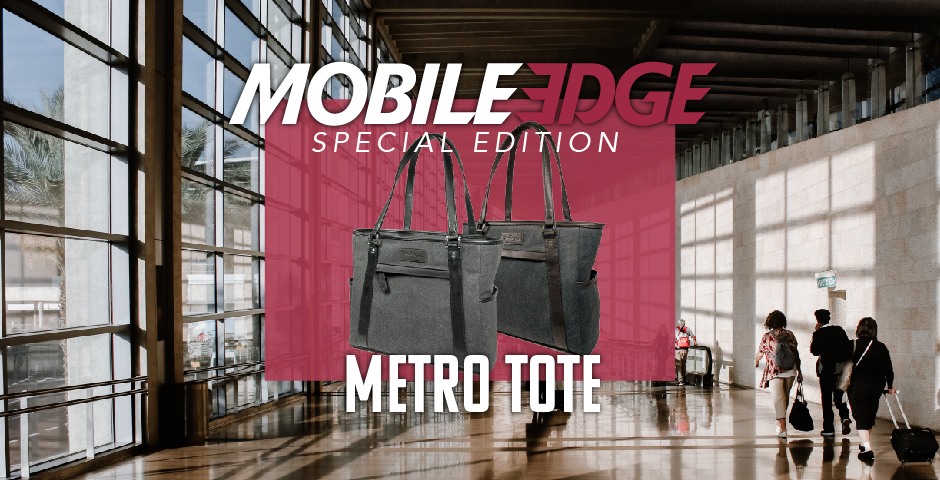 Mobile Edge's new Special Edition Metro Tote