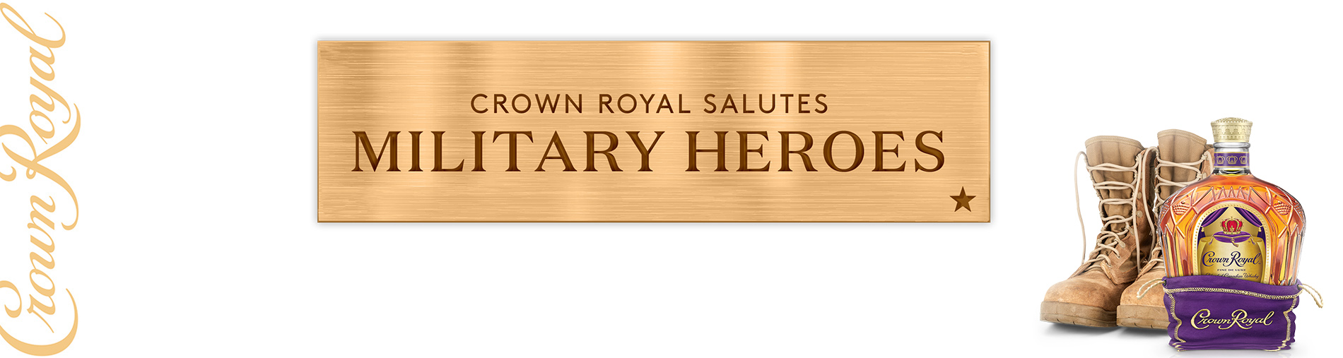 "Bottle of Crown Royale beside a gold plaque that says ""Crown Royal Salutes Military Heros""."