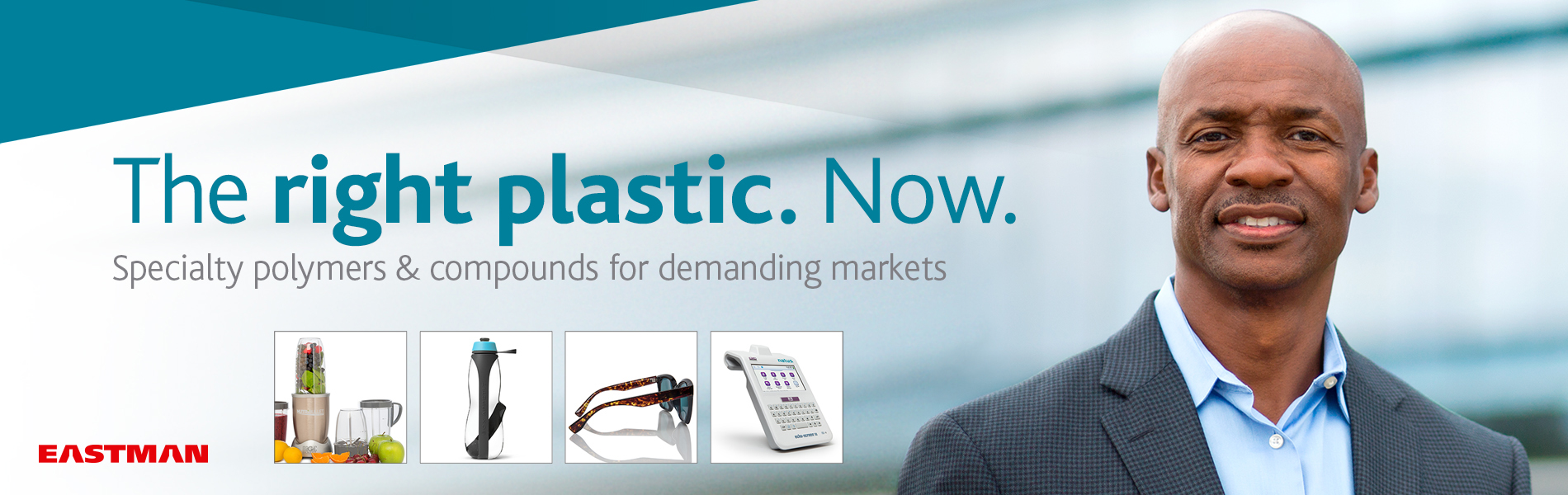 "A banner graphic that says, ""The right plastic. Now. Specialty polymers and compounds for demanding markets."""