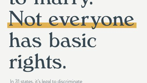 "Poster that says, ""Everyone has the right to marry. Not everyone has basic rights."""
