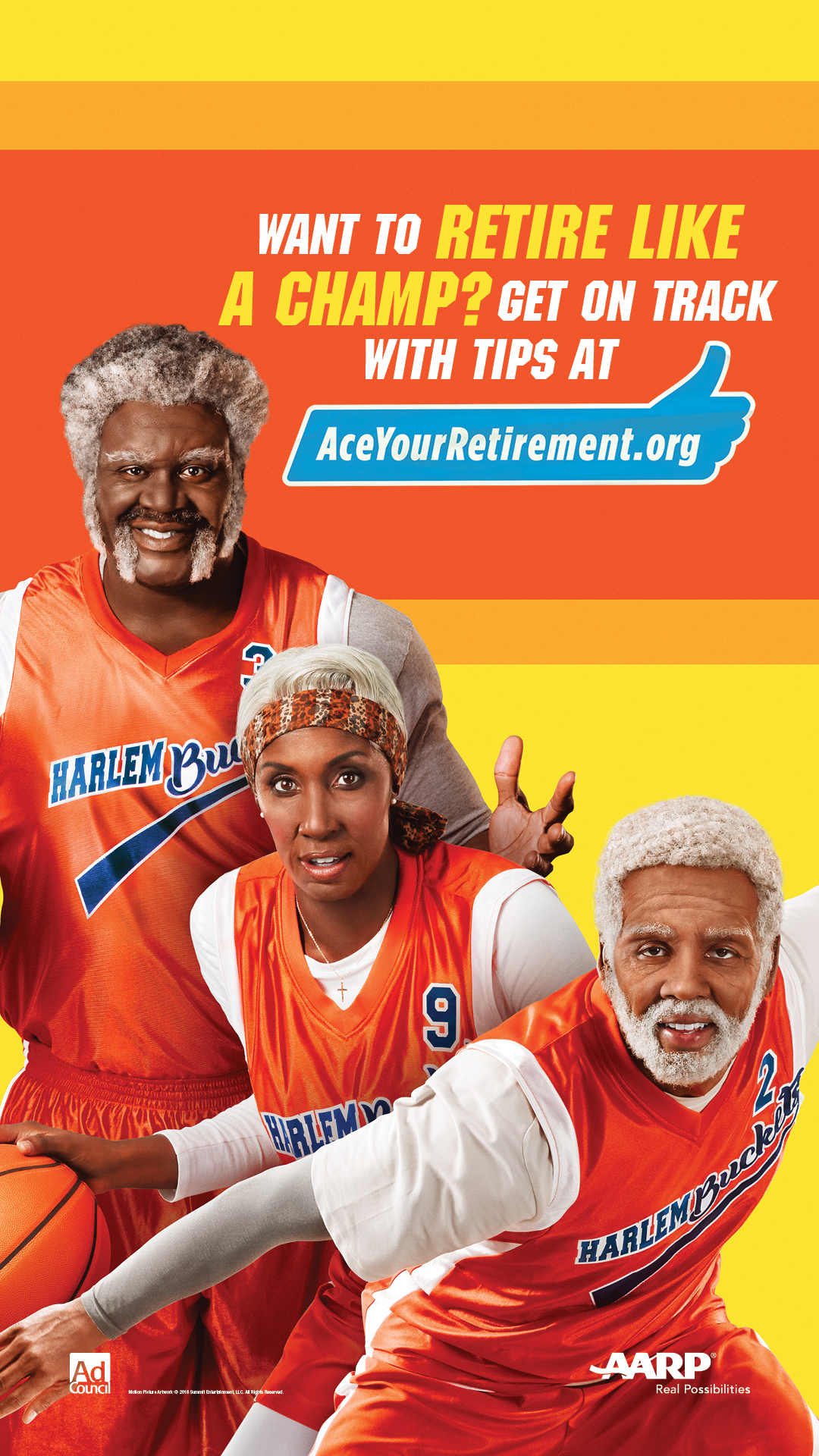 Print PSA: Just like Uncle Drew makes all the right moves on the basketball court, you can make smart financial moves to retire like a champ. Visit AceYourRetirement.org.