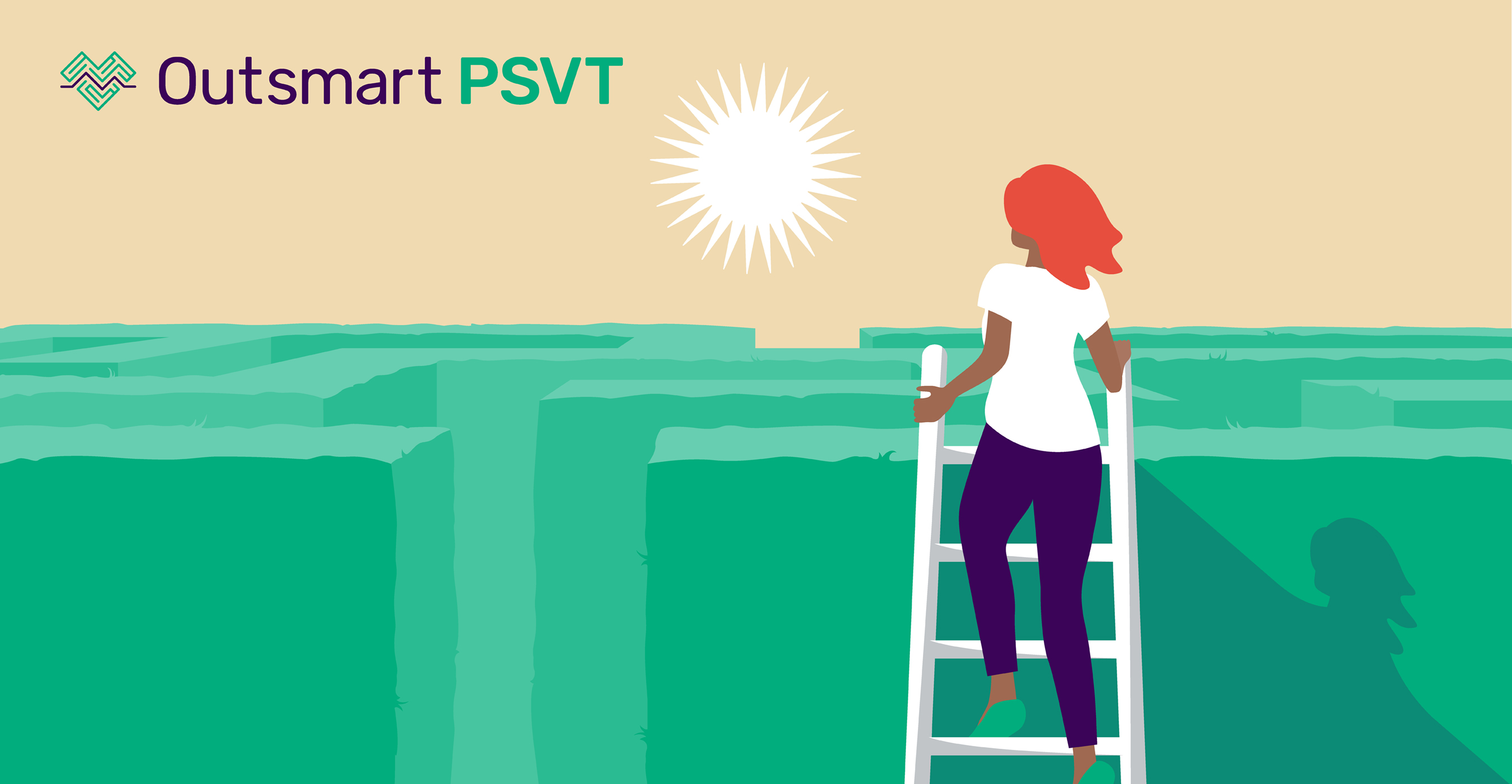 Learn how to #OutsmartPSVT so this #heart condition is no longer a significant source of #anxiety. Visit a new website to learn more: OutsmartPSVT.com
