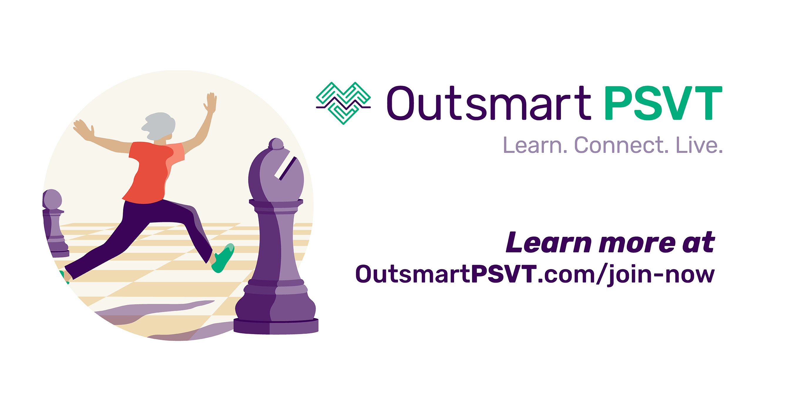 Sign up today for the only online patient registry for those living with a #RapidHeartRate, called #PSVT. Track your symptoms and bring better understanding to this condition. OutsmartPSVT.com/join-now #OutsmartPSVT