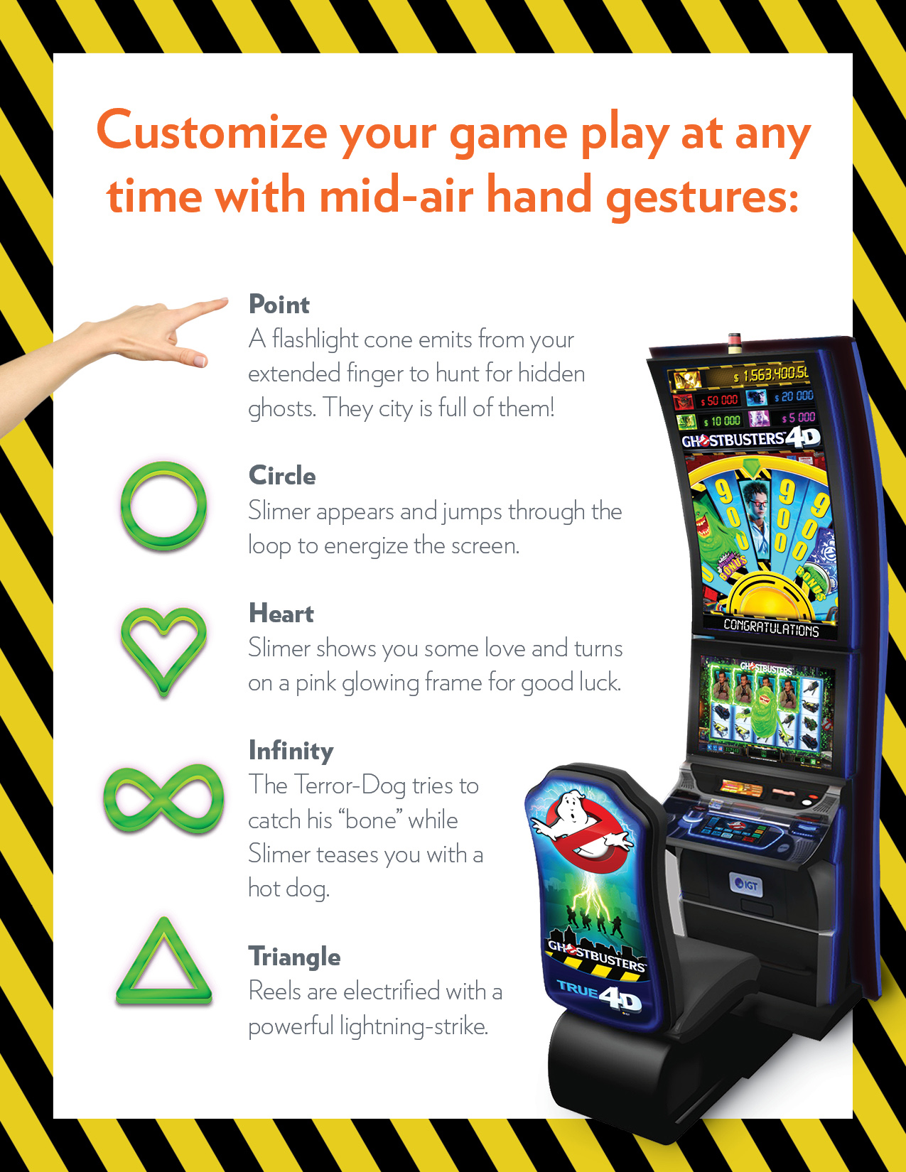 Draw a variety of shapes in mid-air any time while playing Ghostbusters 4D and be entertained by customized play and paranormal interactions.