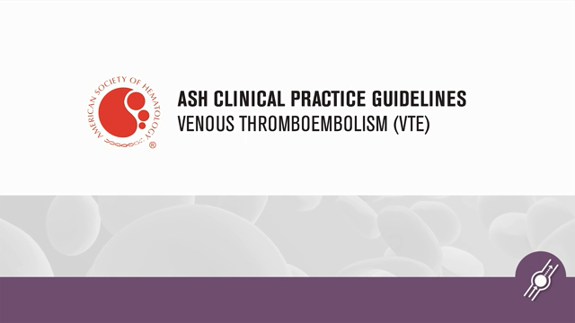 Chairs of the VTE guideline panels discuss the importance of the 2018 ASH Clinical Practice Guidelines on Venous Thromboembolism.