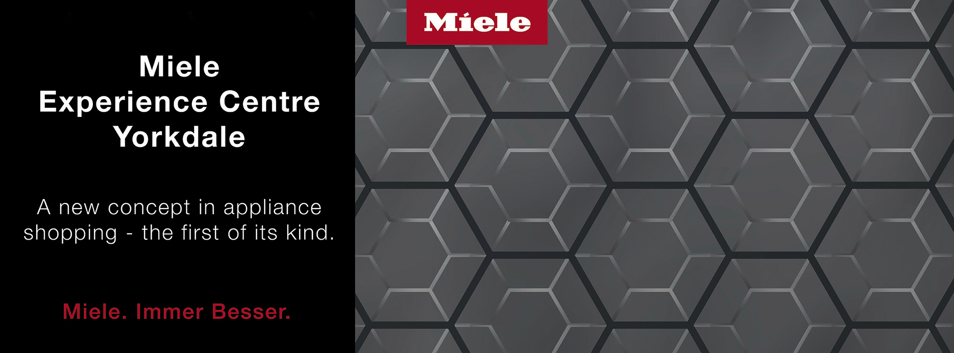 Miele hero banner that says Miele Experience Center Yorkdale, a new concept in appliance shopping.