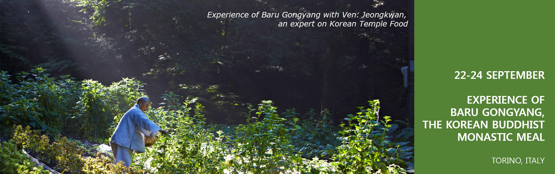 The Baru Gongyang experience with Buddhist nun Venerable Jeong Kwan